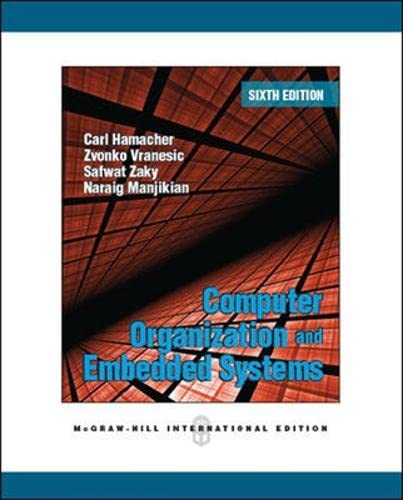 Computer Organization and Embedded Systems (Int'l Ed): Carl Hamacher, Zvonko