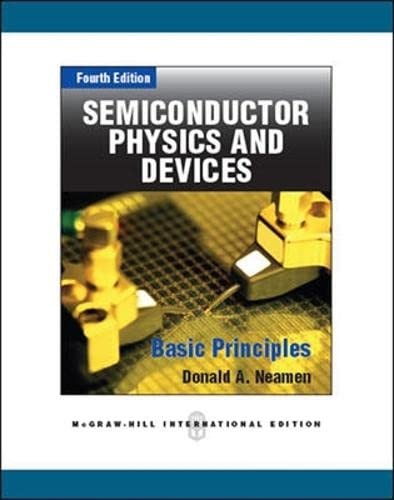 9780071089029: Semiconductor Physics and Devices: Basic Principles