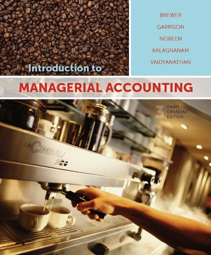 Introduction to Managerial Accounting with Connect Access: Peter C. Brewer,