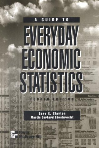 9780071093088: A Guide to Everyday Economic Statistics