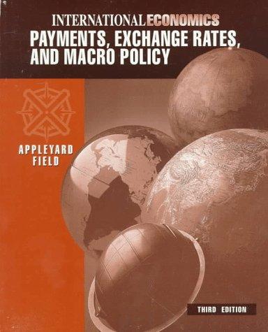 International Economics: Payments, Exchange Rates & Macro: Dennis R. Appleyard,
