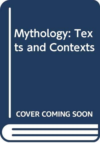 9780071093606: Mythology: Texts and Contexts
