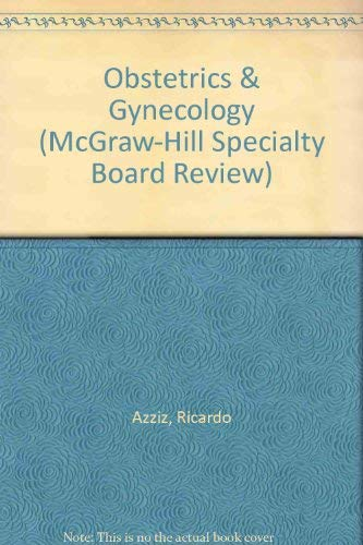 9780071100052: Obstetrics and Gynecology (McGraw-Hill Specialty Board Review)