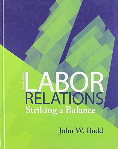 9780071100908: Labor Relations: Striking a Balance