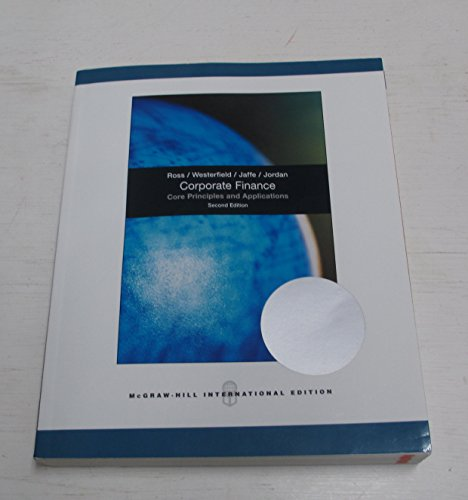 9780071101004: Corporate Finance: Core Principles and Applications