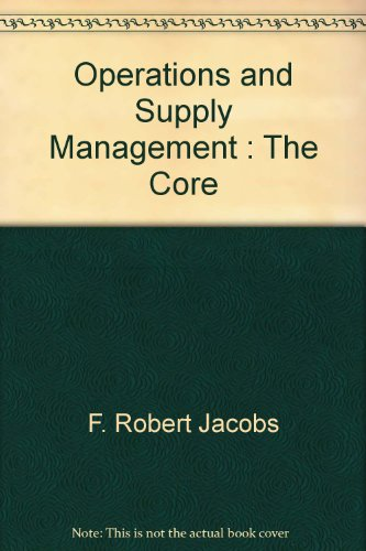 9780071101257: Operations and Supply Management : The Core