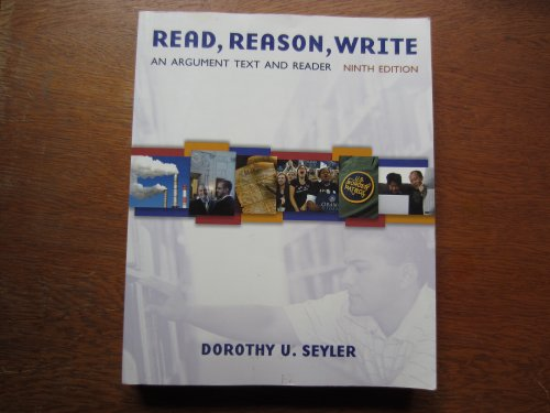 9780071101622: Read, Reason, Write: An Argument Text and Reader