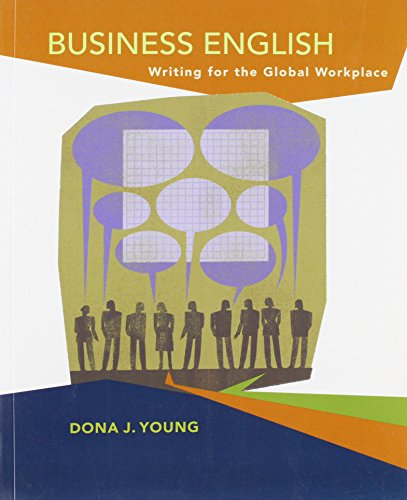 9780071101738: Business English: Writing in the Global Workplace: Developing Skills in Context