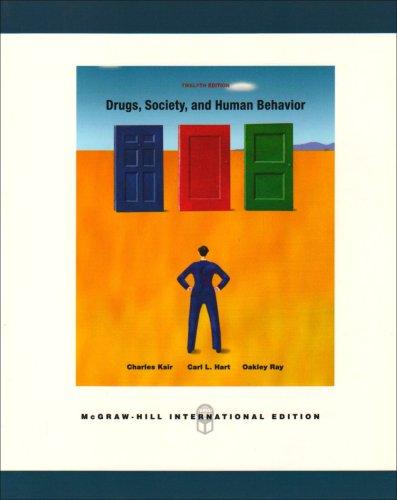 9780071101752: Drugs, Society, and Human Behavior