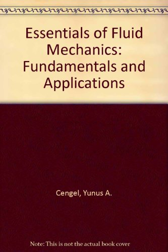 9780071102056: Essentials of Fluid Mechanics: Fundamentals and Applications