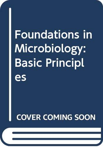 9780071102308: Foundations in Microbiology: Basic Principles