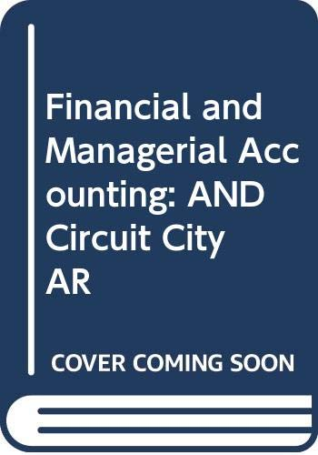 9780071103428: Financial and Managerial Accounting: AND Circuit City AR