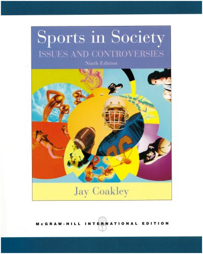 9780071104364: Sports in Society: WITH Online Learning Center Passcode Bind-in Card: Issues and Controversies