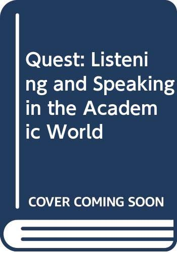 9780071104401: Quest: Listening and Speaking in the Academic World (College Ie Overruns)