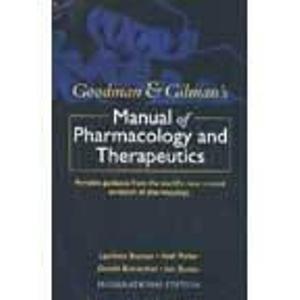 9780071104432: Goodman & Gilman's Manual of Pharmacology Therapeutics