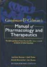 9780071104432: Goodman & Gilman's Manual of Pharmacology Therapeutics
