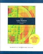 9780071105217: Labor Relations: Striking a Balance