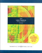 9780071105217: Labor Relations: Striking a Balance