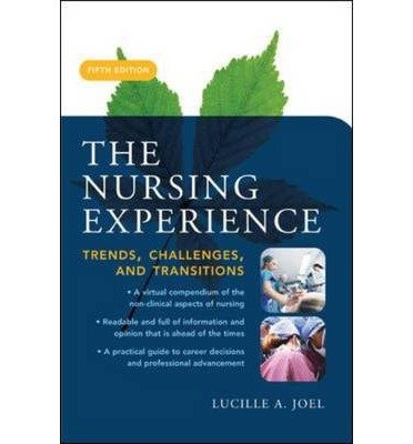 9780071105552: Nursing Experience, The: Trends, Challenges, and Transitions
