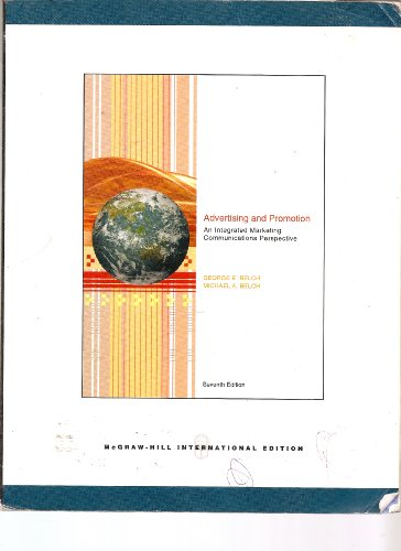 Advertising and Promotion: An Integrated Marketing Communications: George E. Belch,