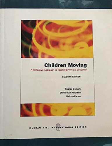9780071106092: Children Moving 7TH Edition