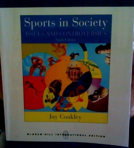 9780071106399: Sports in Society: Issues and Controversies