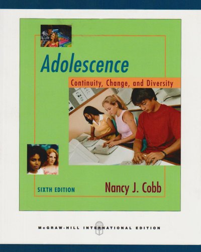 9780071106405: Adolescence: Continuity, Change, and Diversity