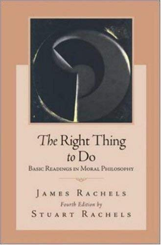 9780071107297: The Right Thing To Do: Basic Readings in Moral Philosophy