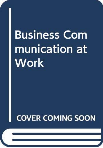 9780071107402: Business Communication at Work