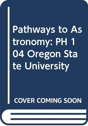 9780071107433: Pathways to Astronomy: PH 104 Oregon State University