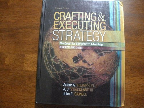 9780071107570: Crafting and Executing Strategy: The Quest for Competitive Advantage (Concepts and Cases)