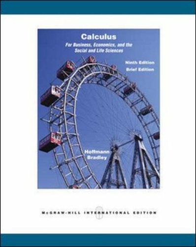 Calculus for Business, Economics, and the Social: Hoffmann, Laurence D.