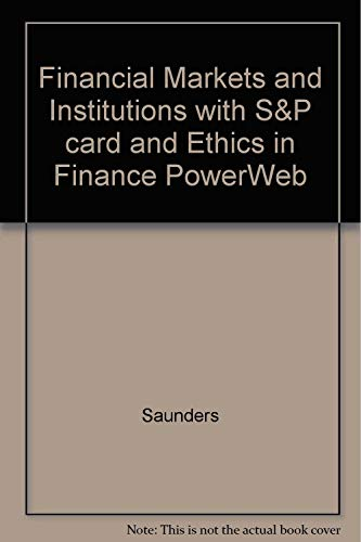 9780071108287: Financial Markets and Institutions with S&P card and Ethics in Finance PowerWeb