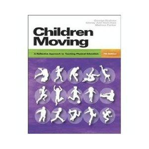 9780071108430: Children Moving: A Reflective Approach to Teaching Physical Education with CD-ROM and Moving Into the Future 2/e