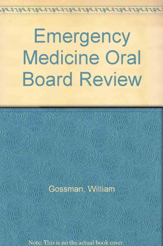 9780071108751: Emergency Medicine Oral Board Review