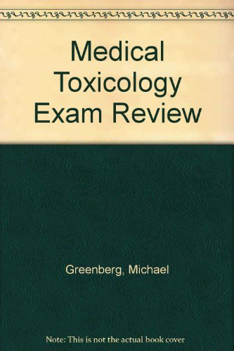 9780071108904: Medical Toxicology Exam Review
