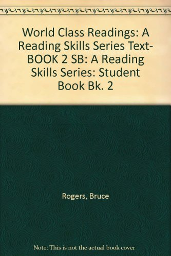 9780071110099: World Class Readings: A Reading Skills Series Text- BOOK 2 SB: A Reading Skills Series: Student Book Bk. 2