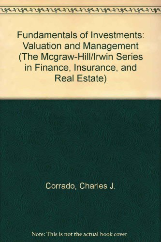 9780071111089: Fundamentals of Investments: Valuation and Management (The Mcgraw-Hill/Irwin Series in Finance, Insurance, and Real Estate)