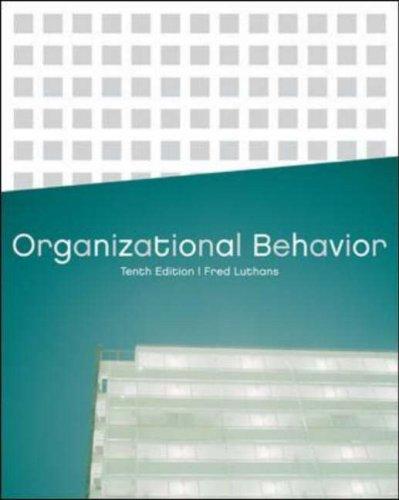 9780071111584: Organizational Behavior, 10th International Edition
