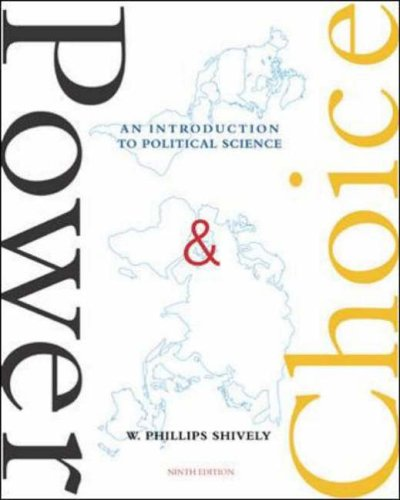 9780071111997: Power and Choice: An Introduction to Political Science