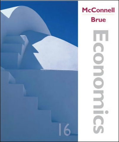 Economics: Principles, Problems, and Policies: McConnell, Campbell R.,