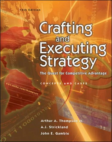 9780071112208: Crafting and Executing Strategy: The Quest for Competitive Advantage: Concepts and Cases