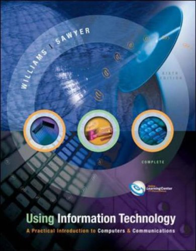 9780071112420: Using Information Technology: A Practical Introduction to Computers & Communications :  Complete Version
