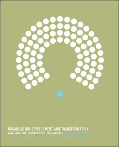 9780071112666: Organization Development and Transformation: Managing Effective Change