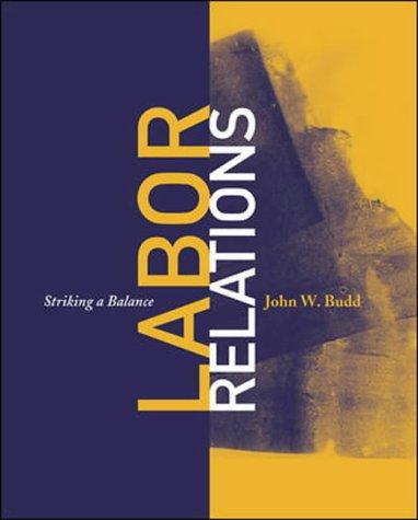 9780071113052: Labor Relations : Striking a Balance