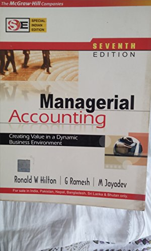 9780071113137: Managerial Accounting: Creating Value In A Dynamic Business Environment