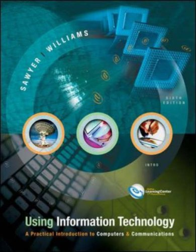 Using Information Technology 6/e Introductory Edition w/ PowerWeb: WITH PowerWeb (0071113770) by Brian K. Williams; Stacey Sawyer