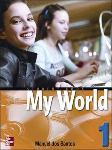 9780071114202: One World: Student Book Bk. 1 (My World)