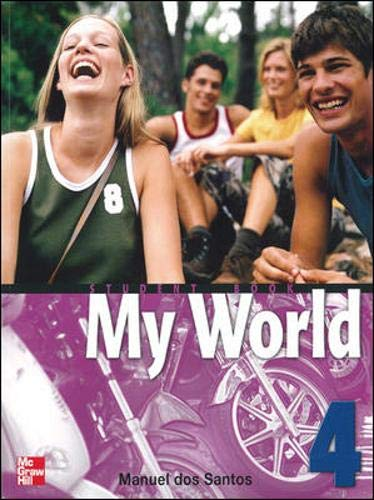 9780071114233: MY WORLD STUDENT BOOK WITH AUDIO CD 4: Student Book Bk. 4