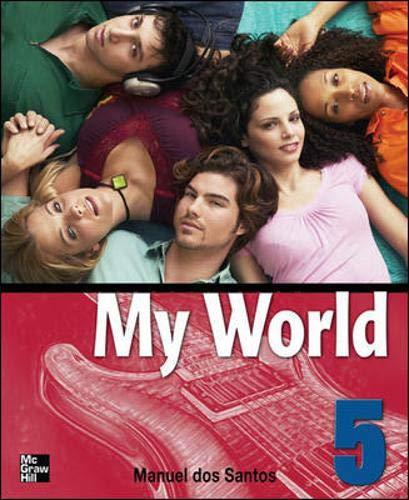 9780071114240: One World: Student Book Bk. 5 (My World)